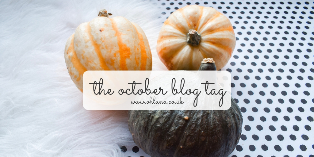 The October Blog Tag